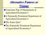 alternative futures or visions