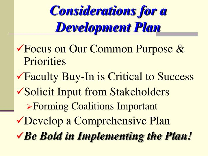 Considerations for a Development Plan