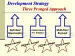 development strategy three pronged approach