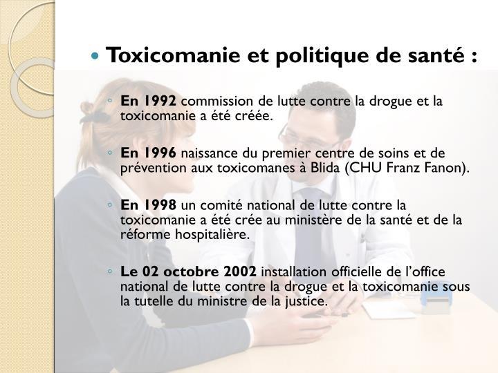 Toxicomanie et politique de santé:
