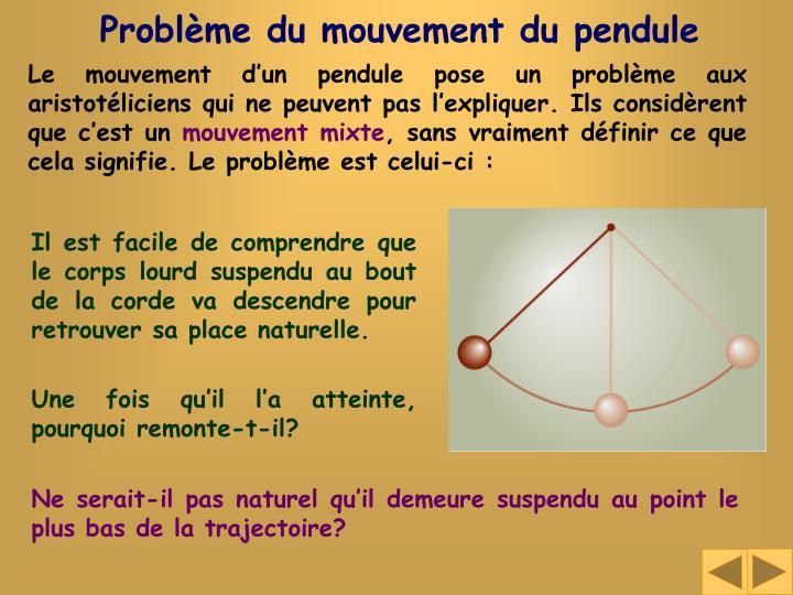 Problème du mouvement du pendule