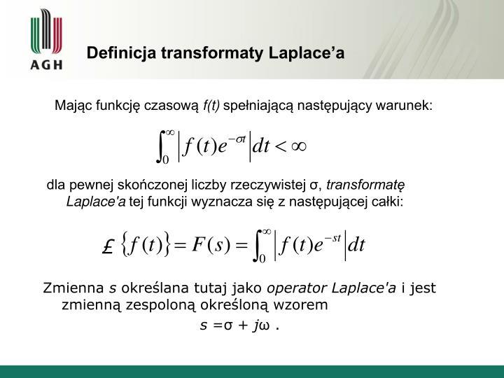 Definicja transformaty Laplace'a
