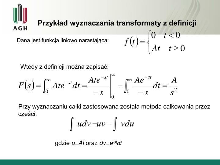 Przykład wyznaczania transformaty z definicji