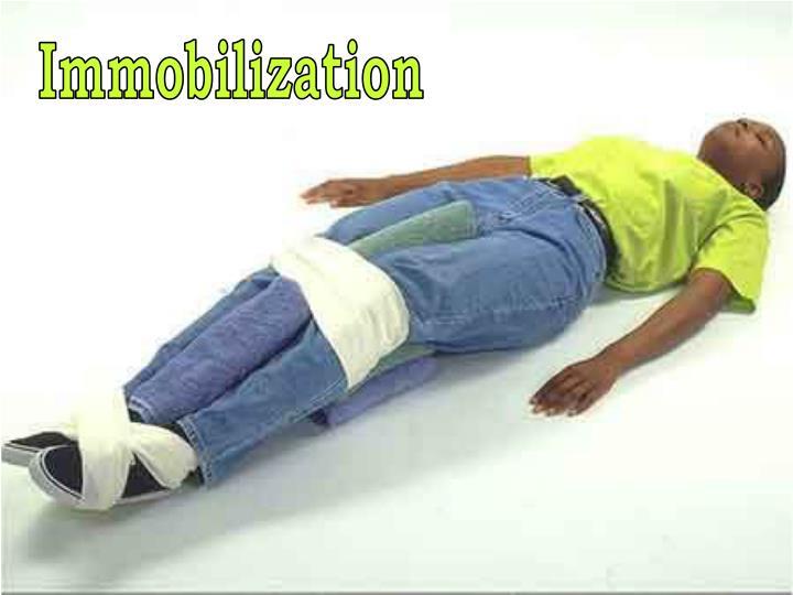 Immobilization