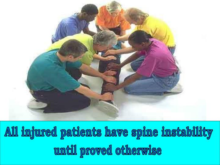 All injured patients have spine instability