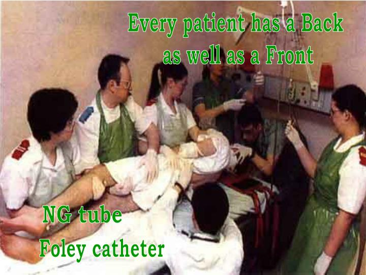 Every patient has a Back