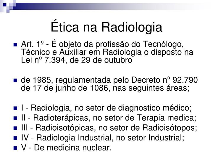 Ética na Radiologia