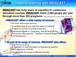 long life learning with insacast