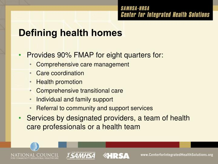 Defining health homes