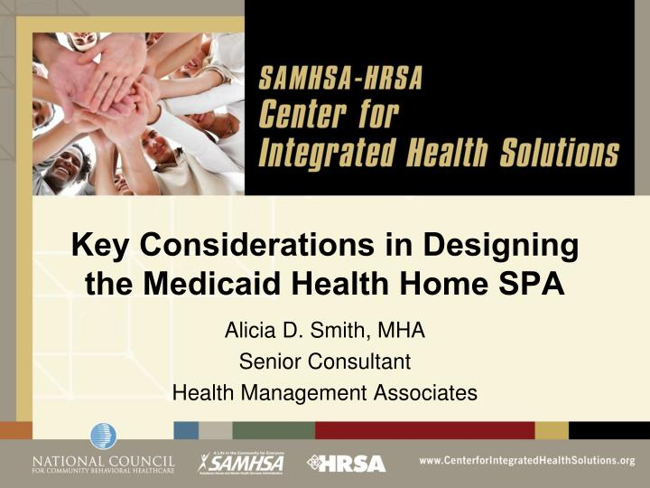 Key Considerations in Designing the Medicaid Health Home SPA