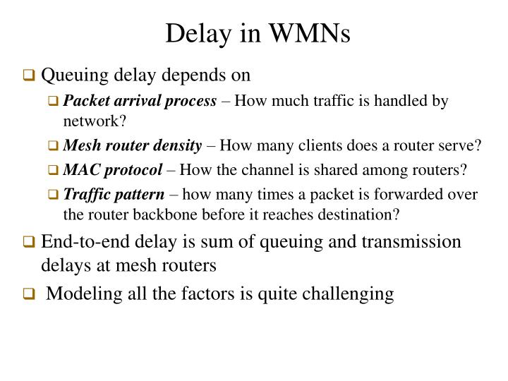 Delay in WMNs