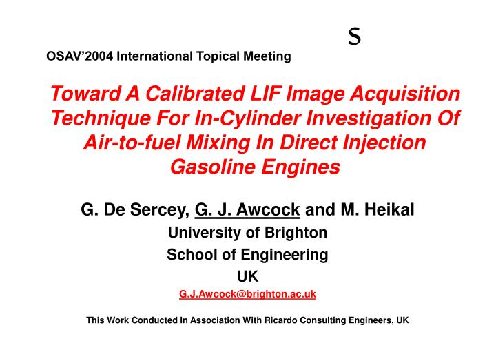 G de sercey g j awcock and m heikal university of brighton school of engineering uk