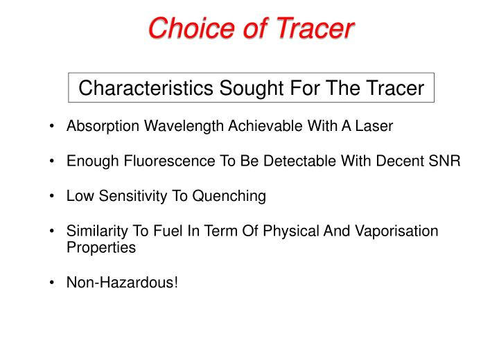 Choice of Tracer