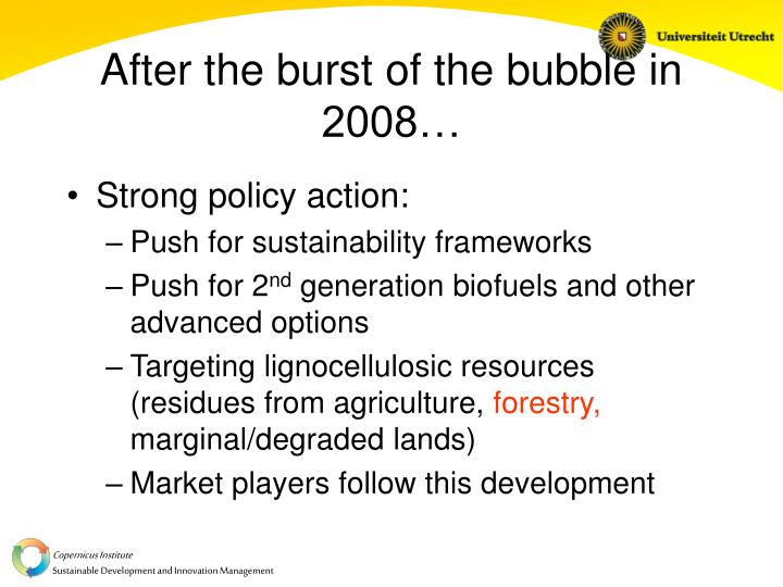 After the burst of the bubble in 2008