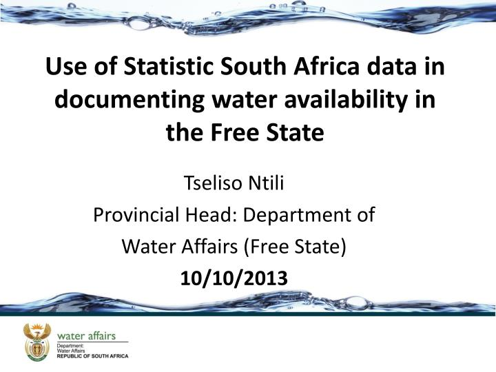 Use of statistic south africa data in documenting water availability in the free state