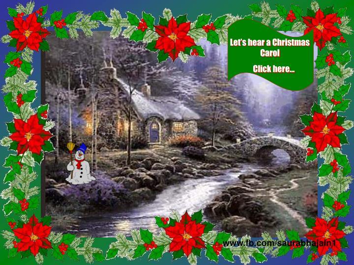 Let's hear a Christmas Carol