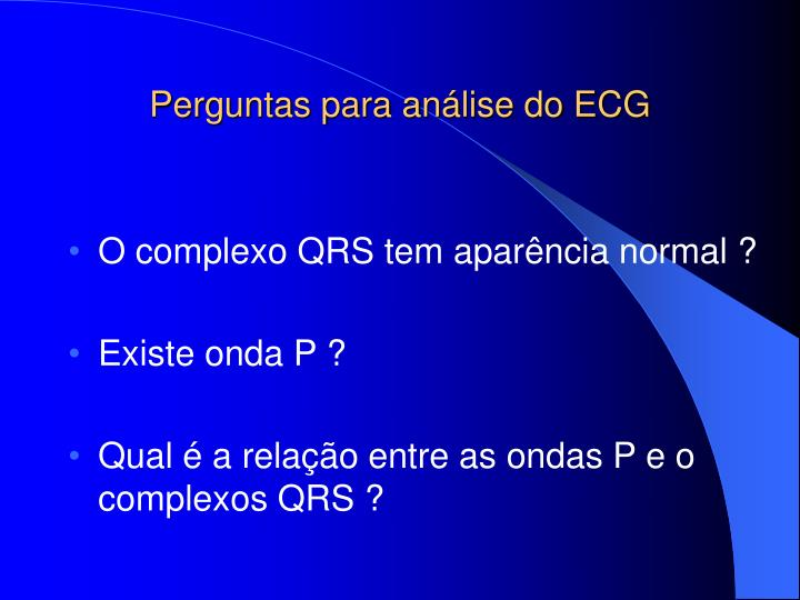 Perguntas para análise do ECG