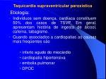 taquicardia supraventricular parox stica