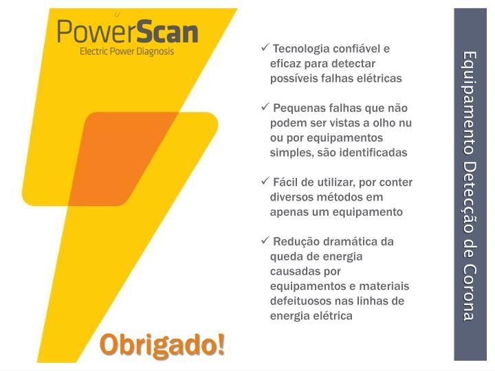 Tecnologia confiável e eficaz para detectar possíveis falhas elétricas