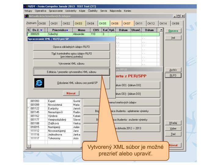 Vytvorený XML súbor je možné prezrieť alebo upraviť.