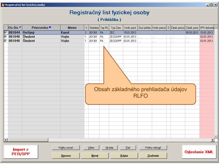 Obsah základného prehliadača údajov RLFO