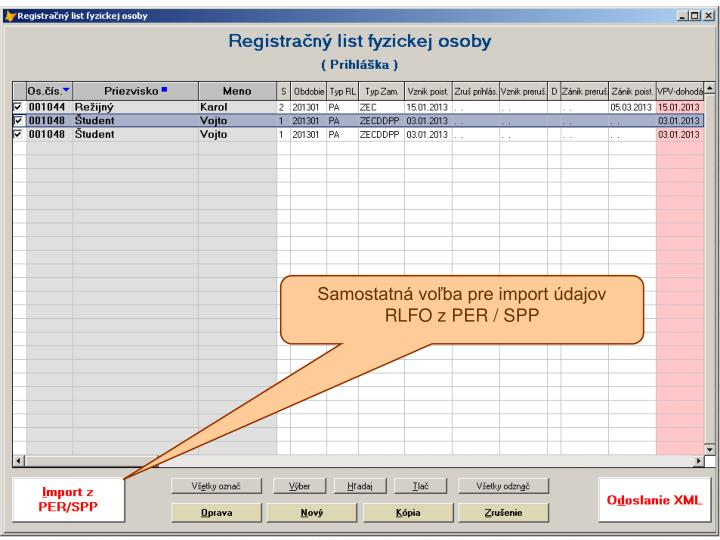 Samostatná voľba pre import údajov RLFO z PER / SPP