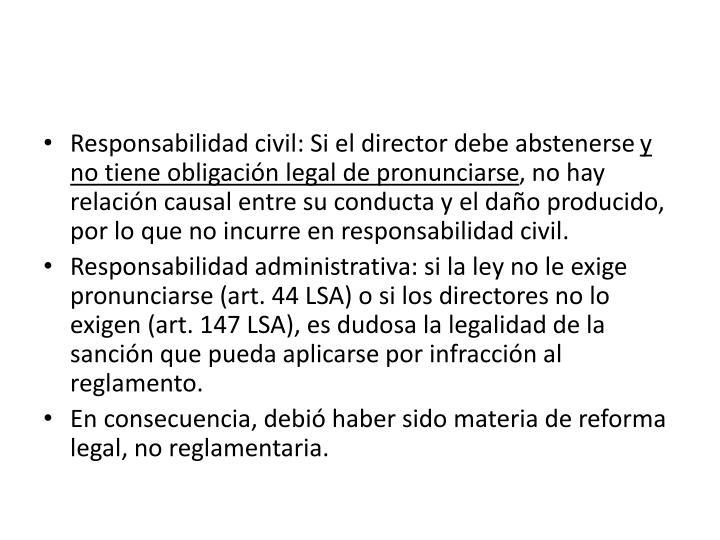 Responsabilidad civil: Si el director debe abstenerse