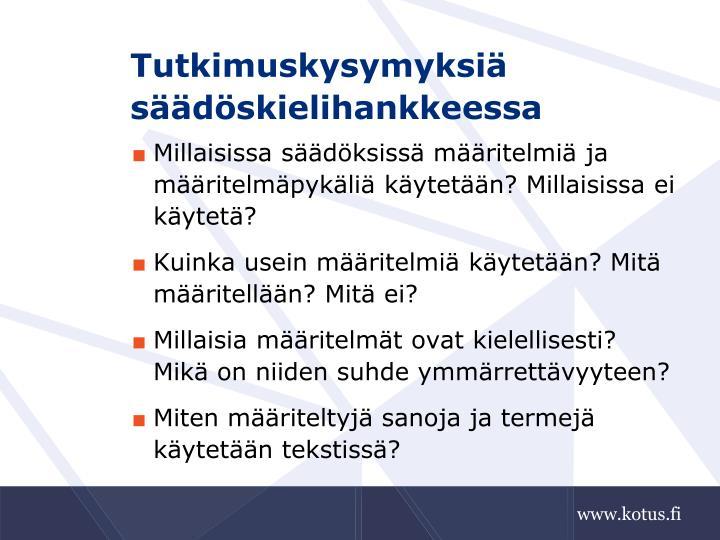 Tutkimuskysymyksiä säädöskielihankkeessa