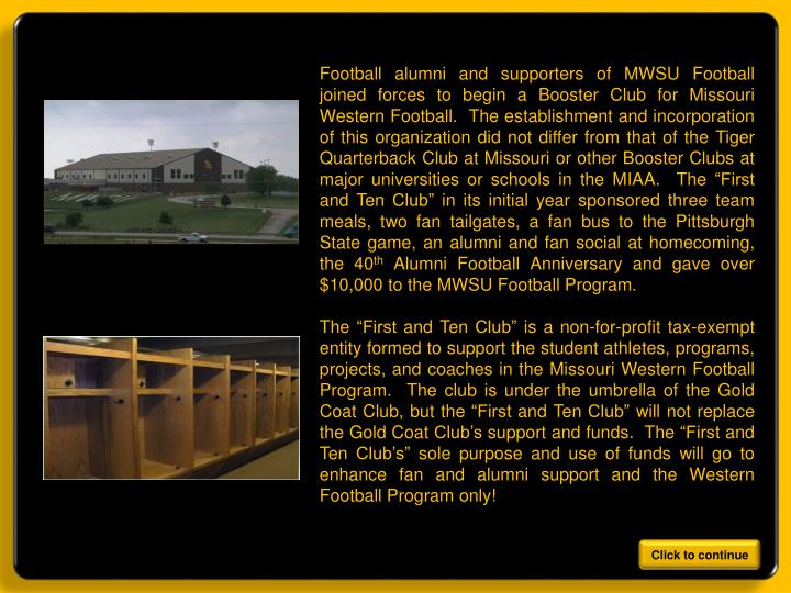 Football alumni and supporters of MWSU Football joined forces to begin a Booster Club for Missouri W...