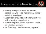 harassment in a new setting