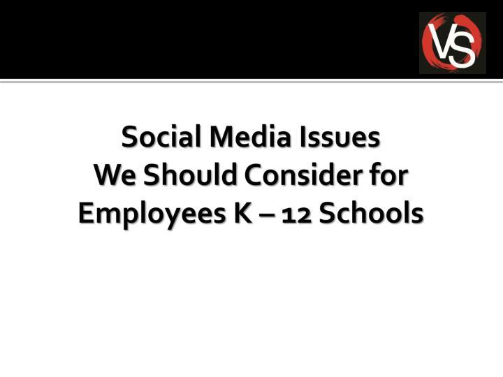 Social Media Issues