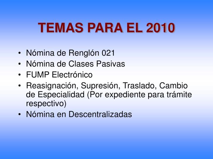 TEMAS PARA EL 2010