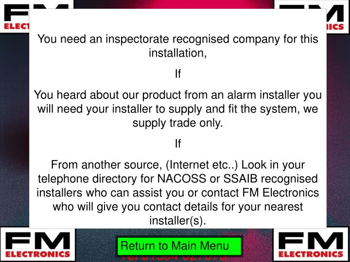 You need an inspectorate recognised company for this installation,