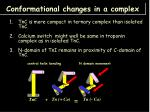conformational changes in a complex