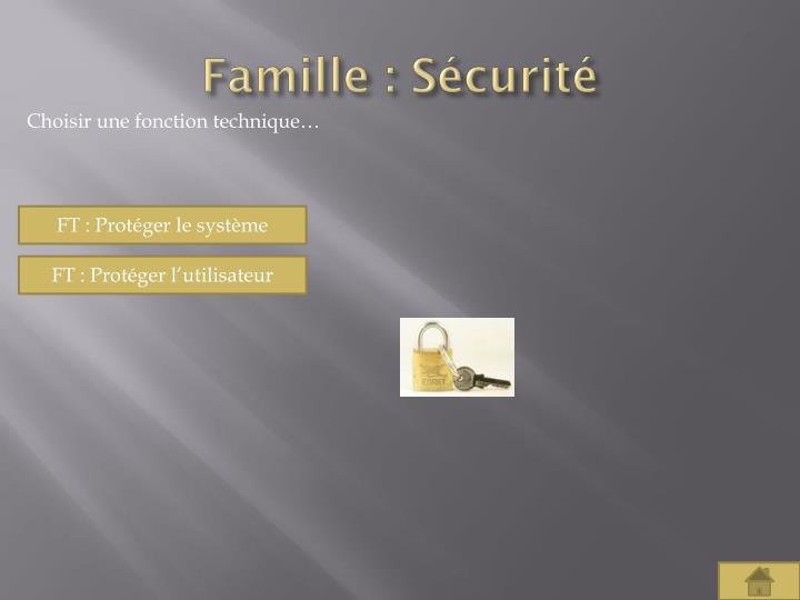 Famille : Sécurité