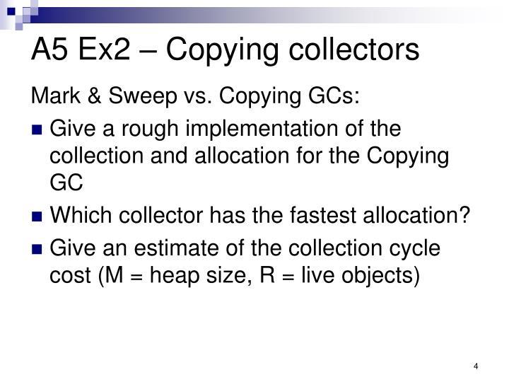 A5 Ex2 – Copying collectors