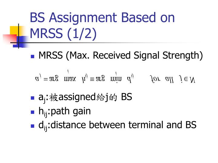 BS Assignment Based on MRSS (1/2)