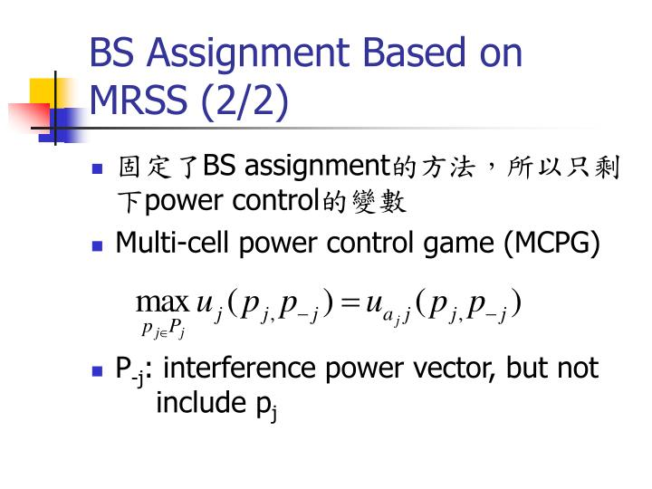 BS Assignment Based on MRSS (2/2)