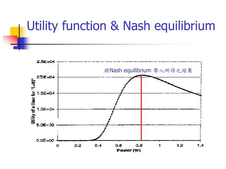 Utility function & Nash equilibrium
