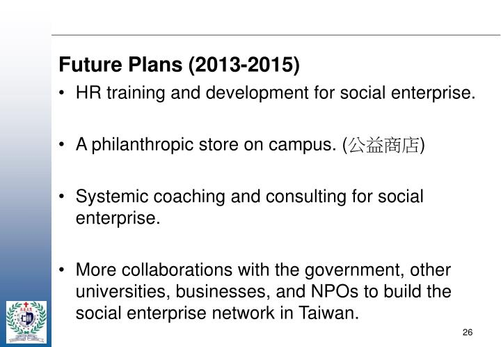 Future Plans (2013-2015)