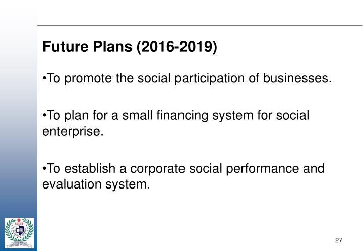 Future Plans (2016-2019)
