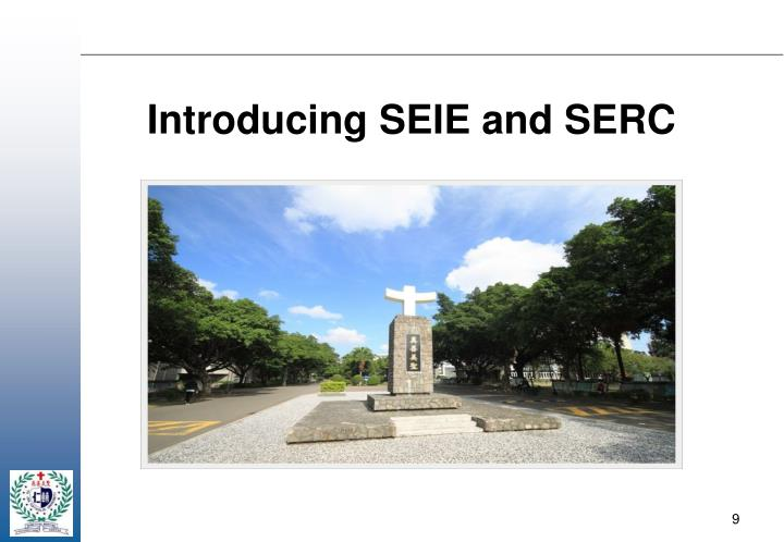 Introducing SEIE and SERC