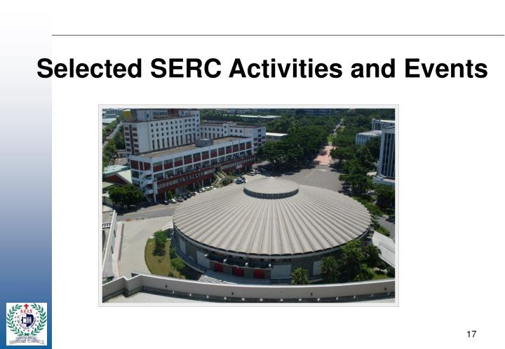 Selected SERC Activities and Events