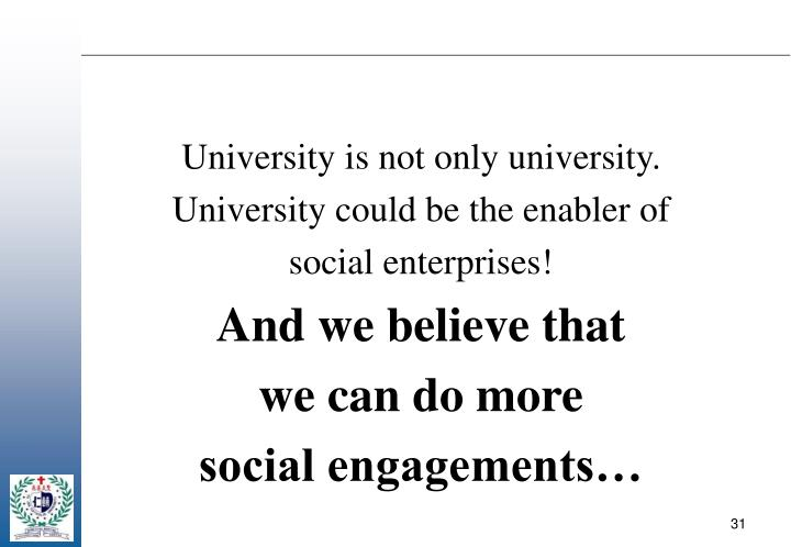 University is not only university.
