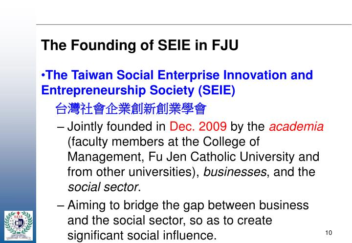 The Founding of SEIE in FJU
