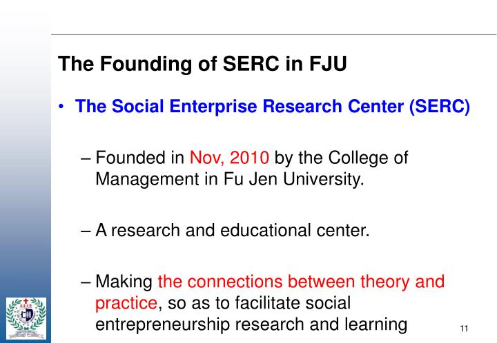 The Founding of SERC in FJU