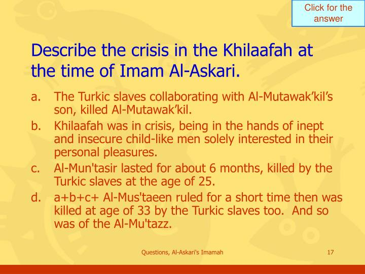 Describe the crisis in the Khilaafah at the time of Imam Al-Askari.