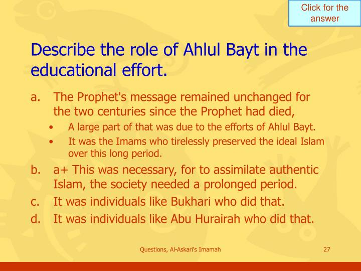 Describe the role of Ahlul Bayt in the educational effort.