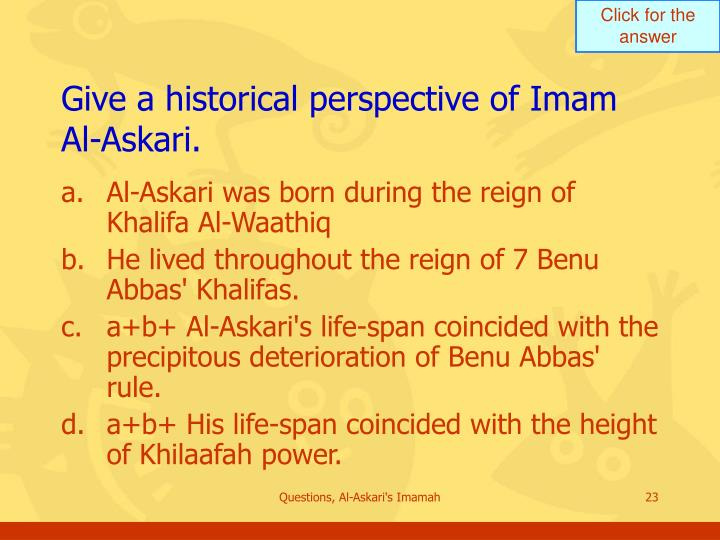 Give a historical perspective of Imam Al-Askari.