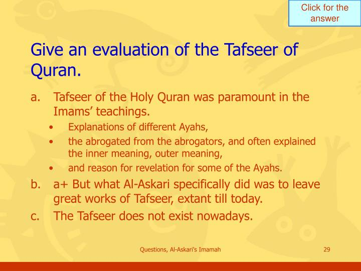 Give an evaluation of the Tafseer of Quran.